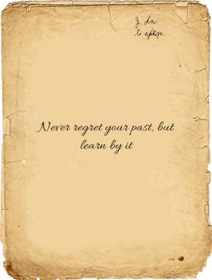 Never-regret-your-past.jpg