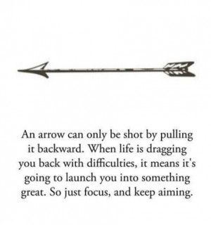focus, future, arrow, black and white, life, quote, difficulties