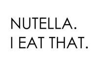 nutella #lol #funny #thetruth
