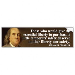 Ben Franklin Quote on liberty and safety Car Bumper Sticker
