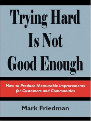 """Start by marking """"Trying Hard Is Not Good Enough"""" as Want to Read:"""