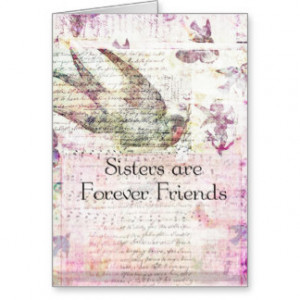 Sisters are Forever Friends QUOTE vintage art Cards