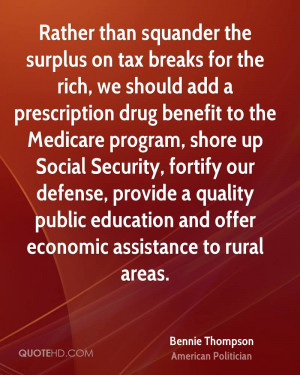 Rather than squander the surplus on tax breaks for the rich, we should ...