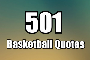 Basketball Famous Coach Quotes