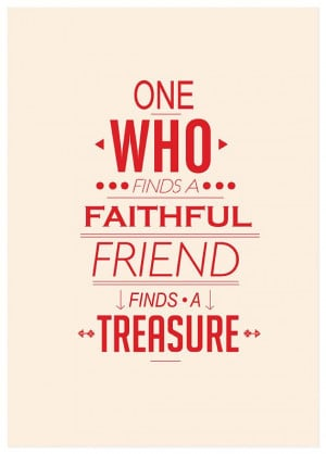 treasure friendship in every way Treasure of friendship by seema chowdhury friendship grows dear and dear with every passing year and leaves behind memories all kind that plays a part very important in heart as it spreads .