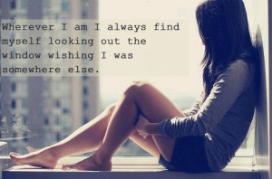 Finding Myself Quotes Always find myself looking