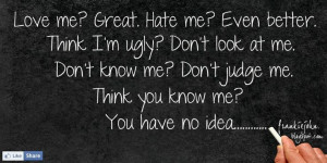 he said he loved me quotes and images | Love Me? Great. Hate me? Even ...
