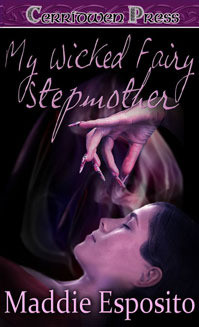 My Wicked Fairy Stepmother