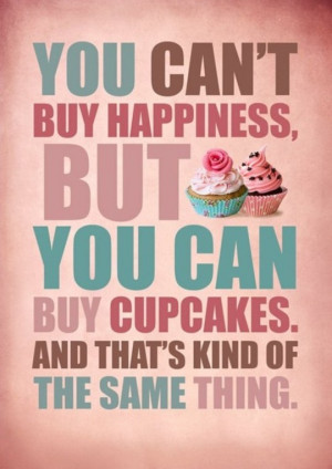 ... cupcake gear tagged with cupcakes happiness poster quote spread the