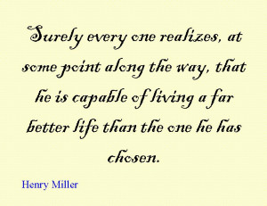 Quote of the Day : Henry Miller
