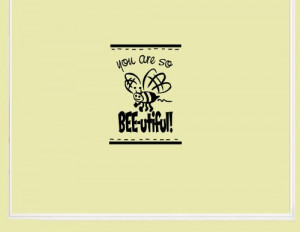 YOU ARE SO BEE-UTIFUL Vinyl wall quotes stickers sayings home art ...