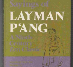 The-Recorded-Sayings-of-Layman-Pang-A-Ninth-Century-Zen-Classic-0 ...