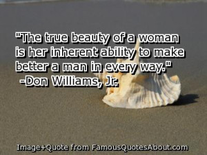 the-true-beauty-of-a-woman-is-her-inherent-ability-to-make-better-a ...
