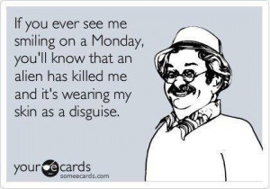 funny monday quote Funny Monday Quote