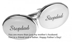 You Are More Than Just My Mother's Husband. You're A Friend And A ...