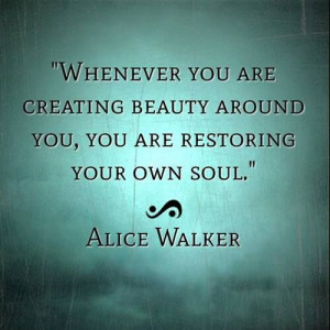 Beautiful soul: Soul Food, Art Quotes, Life Lessons, Create Beautiful ...