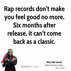 wyclef-jean-musician-quote-rap-records-dont-make-you-feel-good-no.jpg