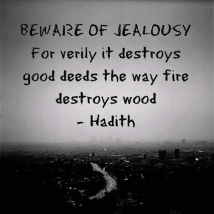 Jealousy, quotes, sayings, beware of jealousy