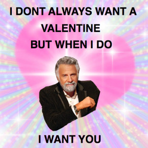 If the most interesting man in the world says it, it must be true ...
