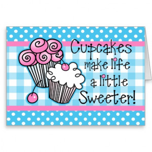 These are the sweet cupcake quotes just cupcakes Pictures