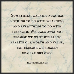Walking Away Has Nothing