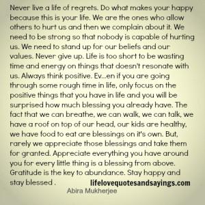 Never Live A Life Of Regrets.