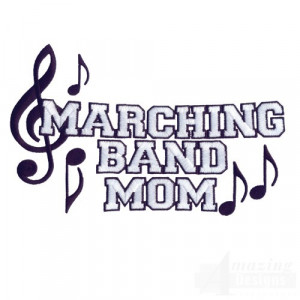 Marching Band Quotes And Sayings Marching Band Mom