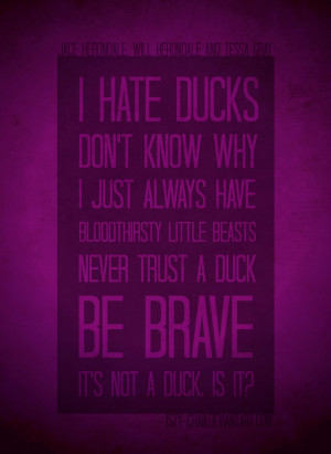 Ducks - Cassandra Clare quotes by Iszy-chan