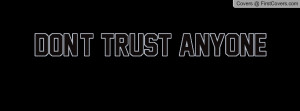 don't_trust_anyone-40544.jpg?i