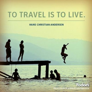 50 Inspirational Travel Quotes – If You Like To Travel, You Should ...