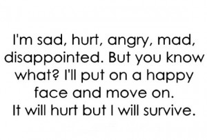 am sad hurt angry mad disappointed but you