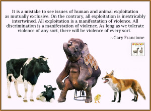 of wisdom from gary francione who has been a source of so much wisdom ...