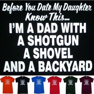 Shotgun Dad Fathers Daughter Funny Humor Hunting T Shirt 5XL 5X