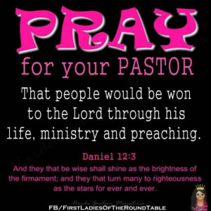 Pray For Your Pastor & all your church staff along with their families ...