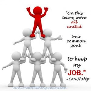 Funny Quote, Lou Holtz, funny work quote, On this team we are all ...