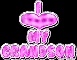 grandson love quotes | Grandson Glitter Graphics - Grandson Glitter ...