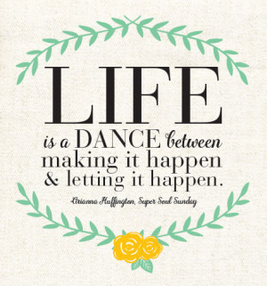 Quote of the day {life is a dance}