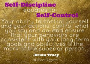 Self-Discipline = Self Control