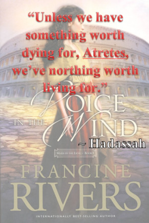 voice in the wind #francine rivers #God #hadassah