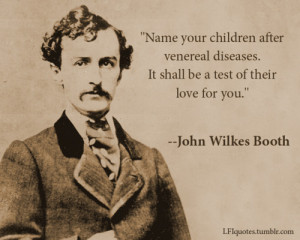 Name your children after venereal diseases. It shall be a test of ...