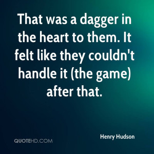 That was a dagger in the heart to them. It felt like they couldn't ...