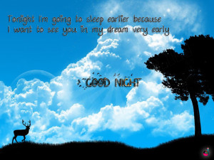 good night greetings Tonight I'm going to sleep earlier because I want ...