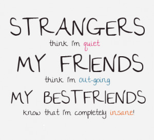 Funny Quotes About Best Friends Being Crazy (3)