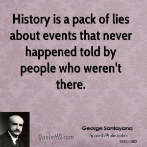 George Santayana History Quotes