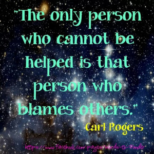 Blaming others is easier for those who are living a lie and wish to ...