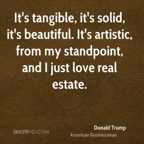 donald-trump-donald-trump-its-tangible-its-solid-its-beautiful-its.jpg
