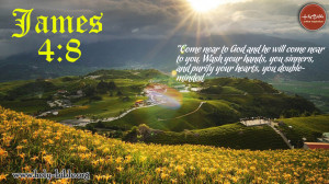 Bible Verse of the day – James 4:8