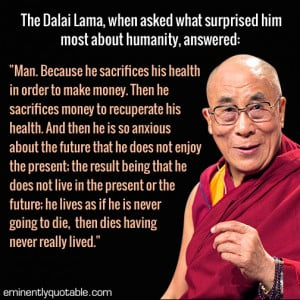Mindfulness Quotes Dalai Lama Dalai Lama Quote