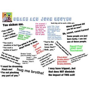 Drake and Josh Quotes
