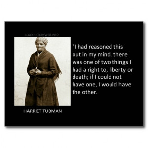 Harriet Tubman Quote Post Cards